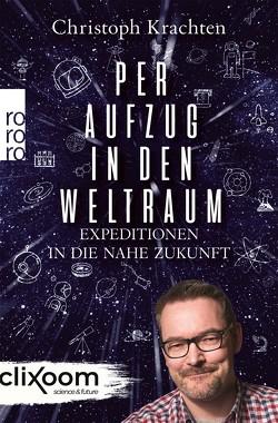 Per Aufzug in den Weltraum von Krachten,  Christoph