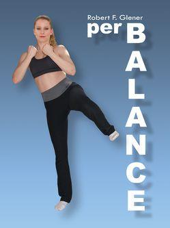 per Balance von Glener,  Robert F