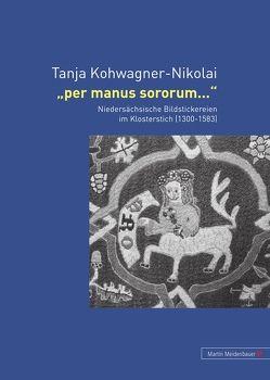 Per manus sororum… von Kohwagner-Nikolai,  Tanja