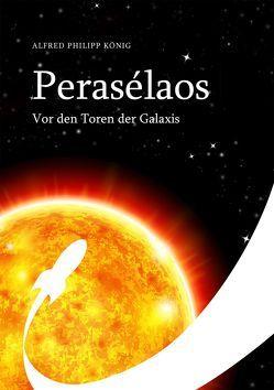 Perasélaos von König,  Alfred Philipp, Liebig,  Justus von