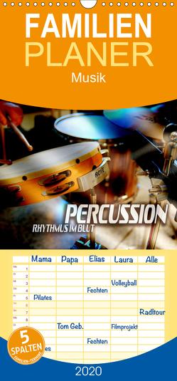 Percussion – Rhythmus im Blut – Familienplaner hoch (Wandkalender 2020 , 21 cm x 45 cm, hoch) von Bleicher,  Renate