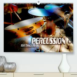 Percussion – Rhythmus im Blut (Premium, hochwertiger DIN A2 Wandkalender 2020, Kunstdruck in Hochglanz) von Bleicher,  Renate