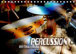 Percussion – Rhythmus im Blut (Tischkalender 2019 DIN A5 quer) von Bleicher,  Renate