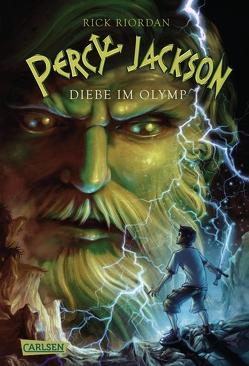 Percy Jackson – Diebe im Olymp (Percy Jackson 1) von Haefs,  Gabriele, Riordan,  Rick