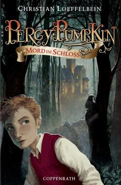 Percy Pumpkin – Band 1 von Bernatene,  Poly, Loeffelbein,  Christian