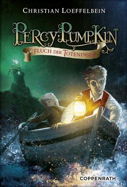 Percy Pumpkin – Band 3 von Bernatene,  Poly, Loeffelbein,  Christian