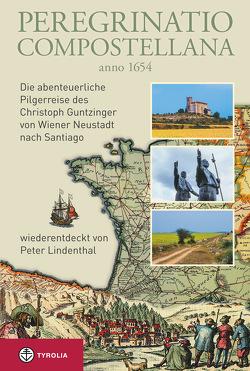 Peregrinatio Compostellana anno 1654 von Lindenthal,  Peter
