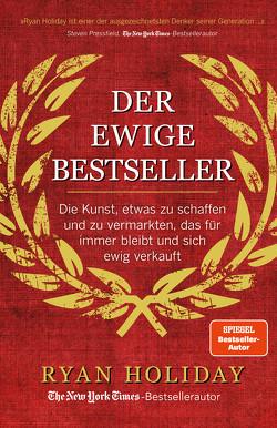 Der ewige Bestseller von Holiday,  Ryan