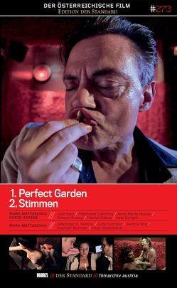 Perfect Garden / Stimmen von Mattuschka,  Mara