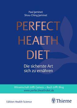 Perfect Health Diet von Jaminet,  Paul, Jaminet,  Shou-Ching