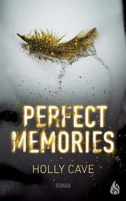 Perfect Memories von Cave,  Holly, Ochel,  Stefanie