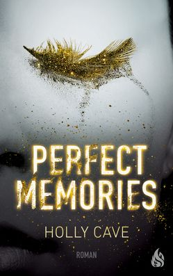 Perfect Memories von Cave,  Holly, Ochel,  Stefanie