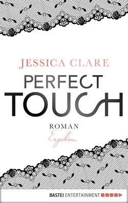 Perfect Touch – Ergeben von Clare,  Jessica, Fricke,  Kerstin