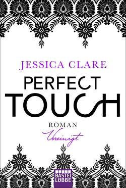 Perfect Touch – Vereinigt von Clare,  Jessica, Fricke,  Kerstin