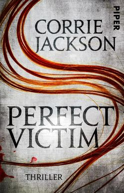 Perfect Victim von Jackson,  Corrie, Kramer,  Anna-Christin