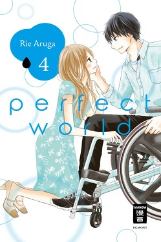 Perfect World 04 von Aruga,  Rie, Suzuki,  Cordelia