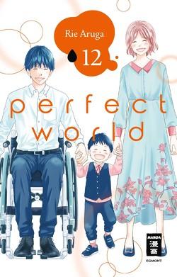 Perfect World 12 von Aruga,  Rie, Suzuki,  Cordelia