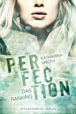 Perfection von Groth,  Katharina