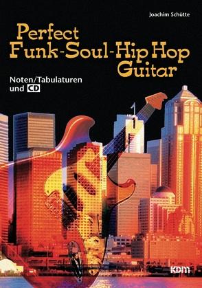 Perfekt Funk-Soul-Hip Hop Guitar von Schütte,  Joachim