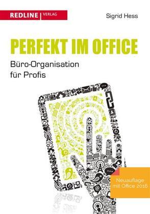 Perfekt im Office von Hess,  Sigrid