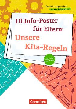 Perfekt organisiert in der Elternarbeit / 10 Info-Aushänge für Eltern: Unsere Kita-Regeln