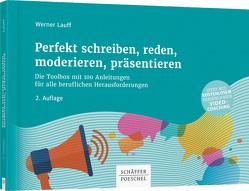 Perfekt schreiben, reden, moderieren, präsentieren von Lauff,  Werner