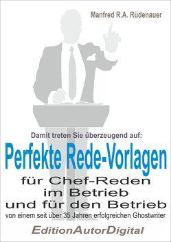 Perfekte Rede-Vorlagen von Rüdenauer,  Manfred R.A.