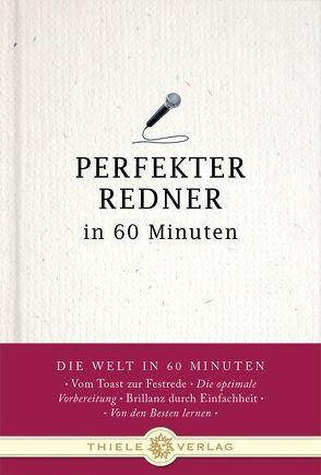 Perfekter Redner in 60 Minuten von Brueckner,  Michael
