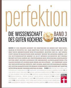 Perfektion. Die Wissenschaft des guten Kochens. Backen von Schickenberg,  Michael