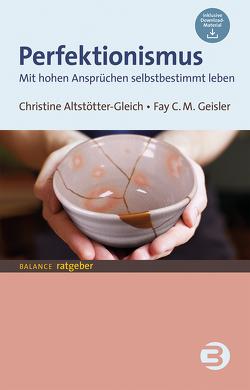 Perfektionismus von Altstötter-Gleich,  Christine, Geisler,  Fay