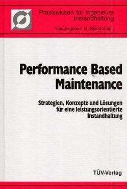 Performance Based Maintenance von Biedermann,  Hubert