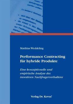 Performance Contracting für hybride Produkte von Weddeling,  Matthias