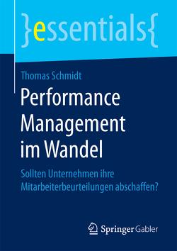 Performance Management im Wandel von Schmidt,  Thomas