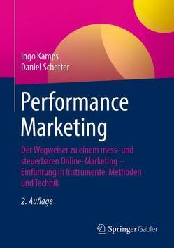 Performance Marketing von Kamps,  Ingo, Schetter,  Daniel
