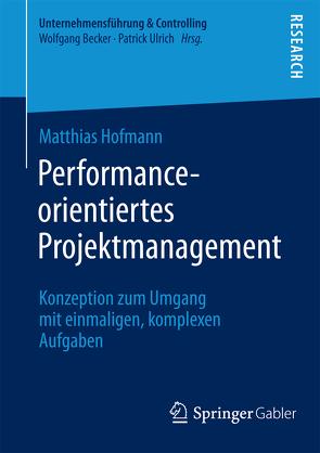 Performance-orientiertes Projektmanagement von Hofmann,  Matthias