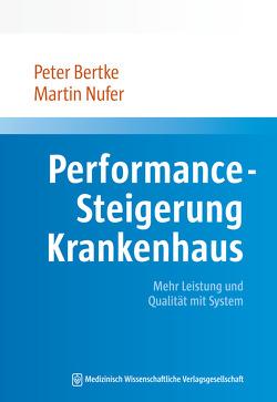 Performance-Steigerung Krankenhaus von Bertke,  Peter, Nufer,  Martin