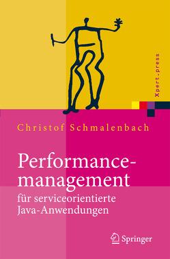 Performancemanagement für serviceorientierte Java-Anwendungen von Schmalenbach,  Christof