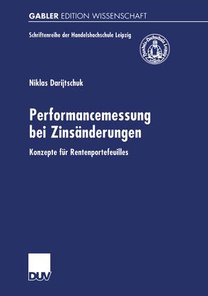 Performancemessung bei Zinsänderungen von Darijtschuk,  Niklas