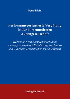 Performanceorientierte Vergütung in der börsennotierten Aktiengesellschaft von Klein,  Peter