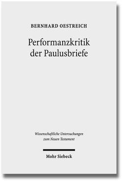 Performanzkritik der Paulusbriefe von Oestreich,  Bernhard