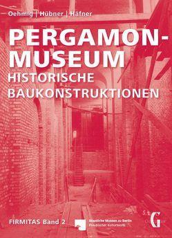 Pergamon-Museum von Häfner,  Bettina, Hübner,  Volker, Oehmig,  Christiane