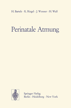 Perinatale Atmung von Bartels,  H., Riegel,  K., Wenner,  J., Wulf,  H.