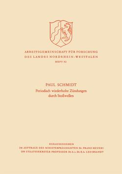 Periodisch Wiederholte Zündungen durch Stoßwellen von Schmidt,  Paul