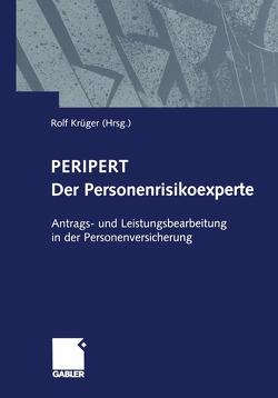 Peripert Der Personenrisikoexperte von Krüger,  Rolf