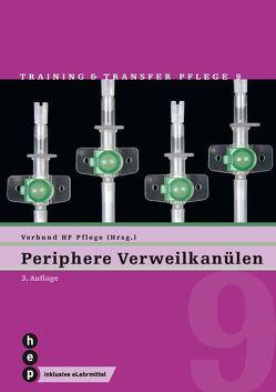 Periphere Verweilkanülen (Print inkl. eLehrmittel) von Verbund HF Pflege