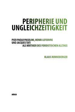 Peripherie und Ungleichzeitigkeit von Ronneberger,  Klaus