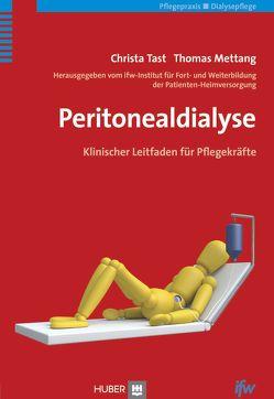 Peritonealdialyse von ifw–Institut für Fort– und Weiterbildung, Mettang,  Thomas, Tast,  Christa