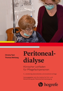 Peritonealdialyse von ifw–Institut für Fort– und Weiterbildung, Tast,  Christa