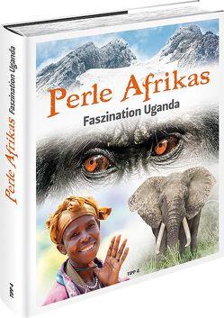 Perle Afrikas von Hanel,  Frank, Jaennicke,  Hannes, Kerl,  Radmila, Klotz,  Andreas, Lydorf,  Harald, Matschuck,  Michael