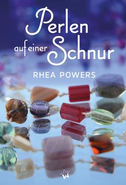 Perlen auf einer Schnur von Powers,  Rhea